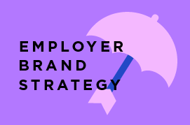 EMPLOYER BRAND STRATEGY